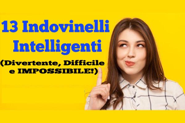 13 Indovinelli Intelligenti