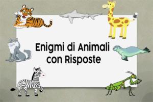 Enigmi di Animali con Risposte